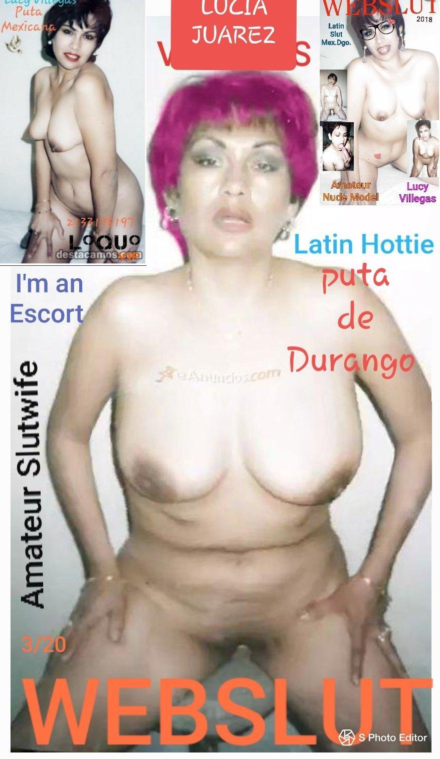 Ella es LUCIA JUAREZ y es la PUTA de la Col. Hipodromo - Durango Durango Es la Puta de todos...